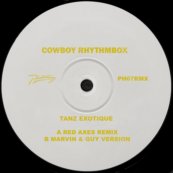 COWBOY RHYTHMBOX - Tanz Exotique (Remixes)