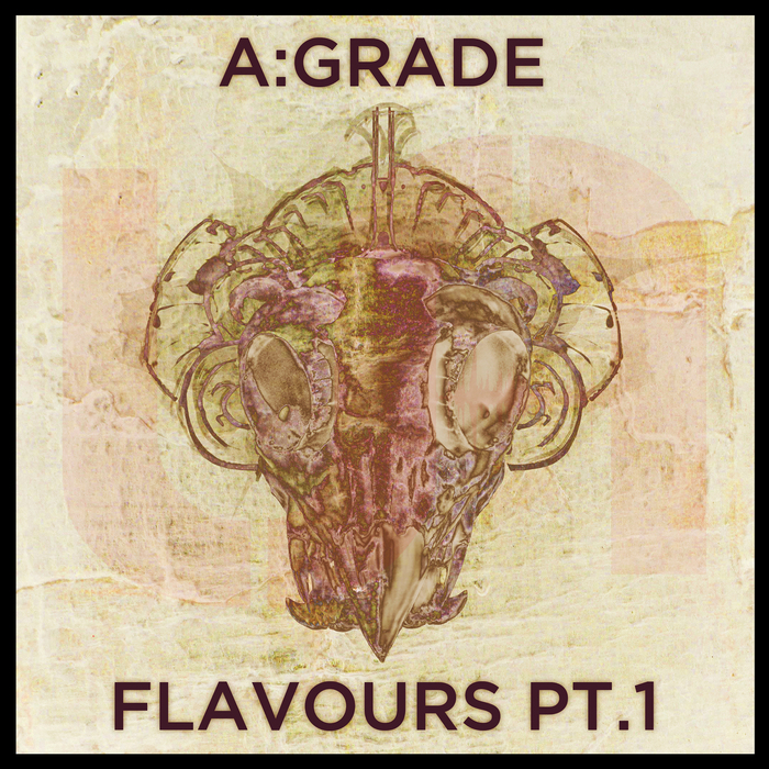 A GRADE - Flavours Part 1