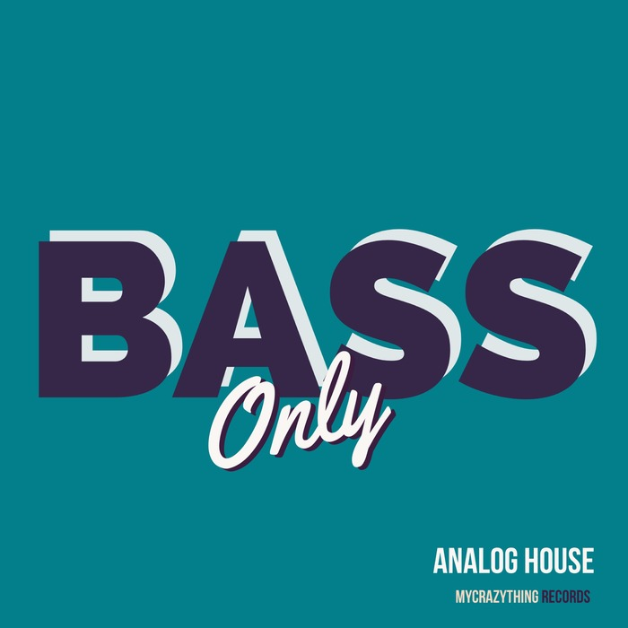 MYCRAZYTHING RECORDS - Bass Only Analog House (Sample Pack WAV)