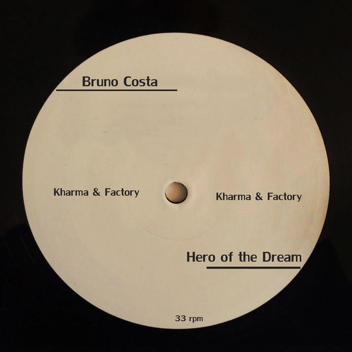 BRUNO COSTA - Hero Of The Dream