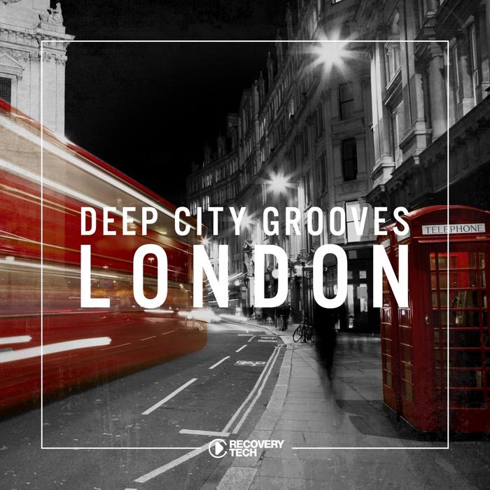 VARIOUS - Deep City Grooves London