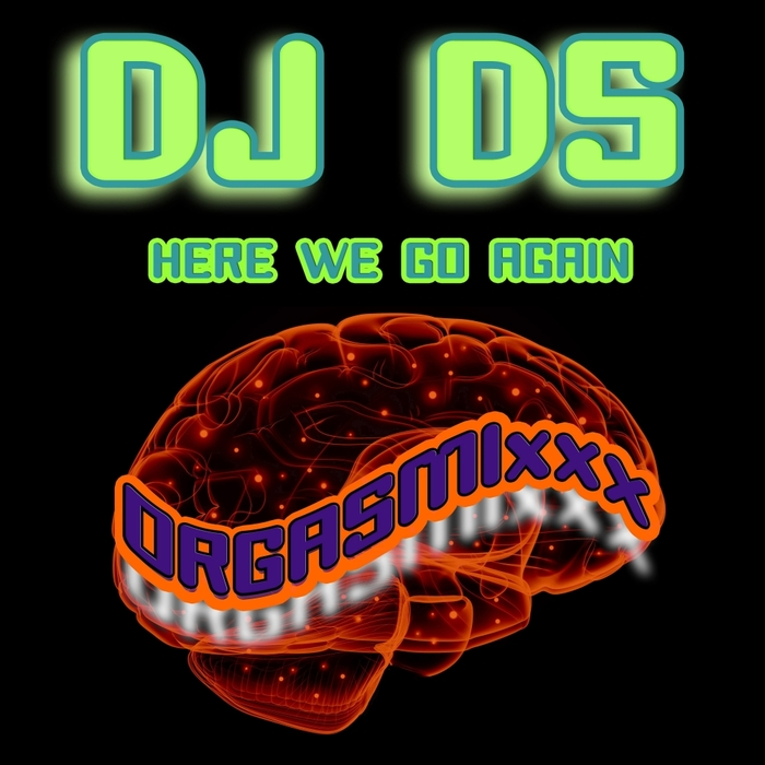 DJ DS - Here We Go Again