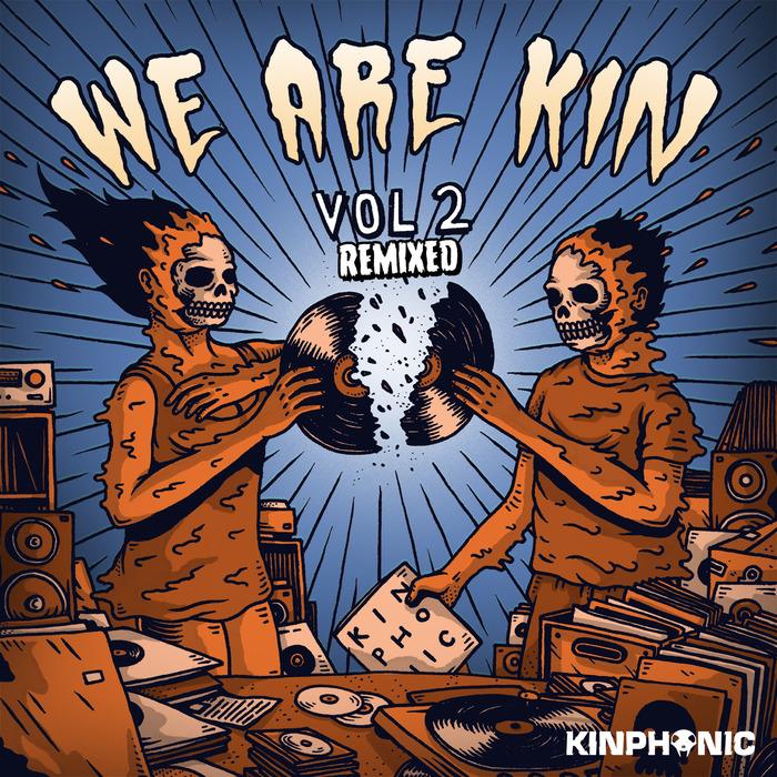 FOX STEVENSON/EROTIC CAFE & LA MUSIQUE D'ORDINATEUR/WIGUEZ - We Are Kin Vol 2 - Remixed