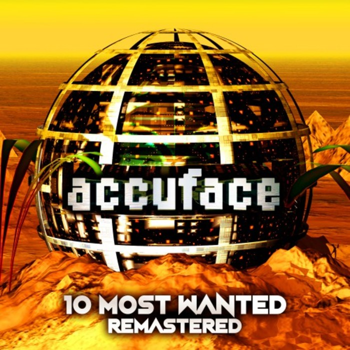 ACCUFACE - 10 Most Wanted (Remastered)