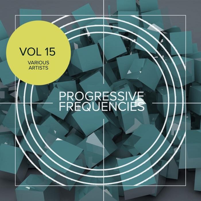 VARIOUS - Progressive Frequencies Vol 15