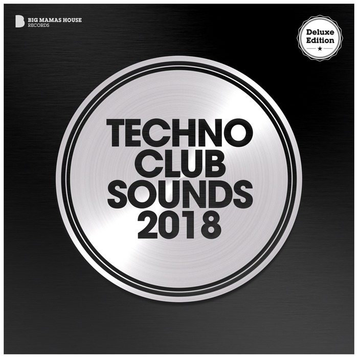 VARIOUS - Techno Club Sounds 2018 (Deluxe Version)