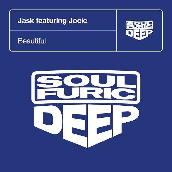 JASK feat JOCIE - Beautiful