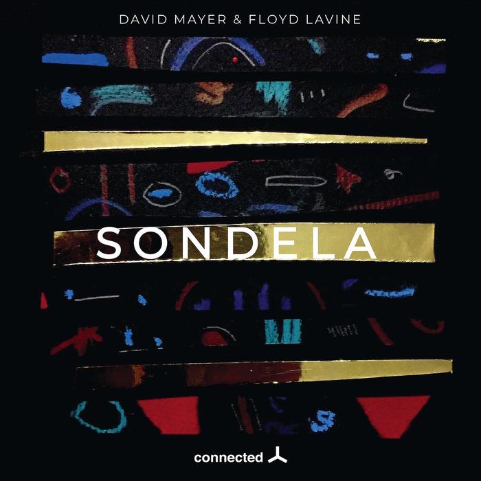DAVID MAYER/FLOYD LAVINE - Sondela EP