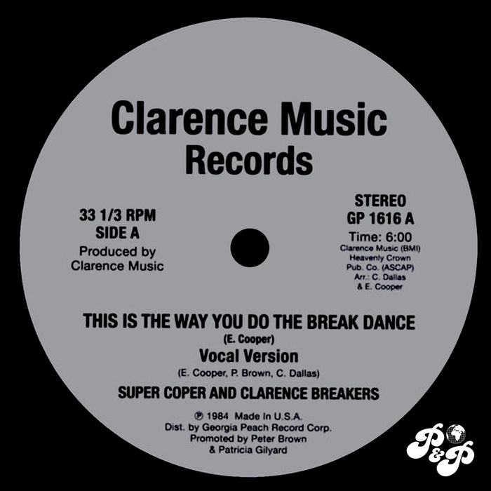 SUPER COPER & CLARENCE BREAKERS - This Is The Way You Do The Breakdance