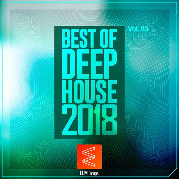 VARIOUS - Best Of Deep House 2018 Vol 03