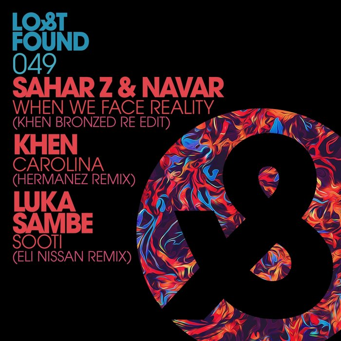 SAHAR Z/NAVAR/KHEN/LUKA SAMBE - The Lost Remixes
