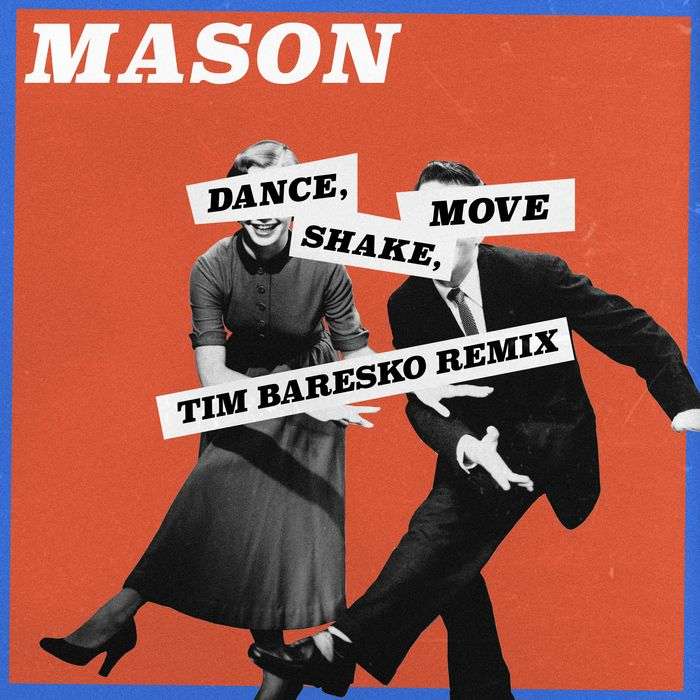 MASON - Dance, Shake, Move