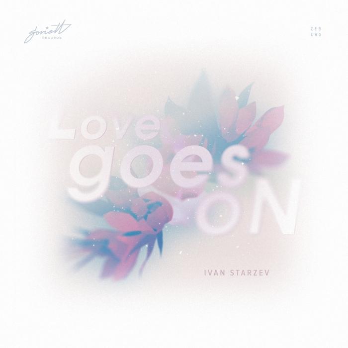 IVAN STARZEV - Love Goes On