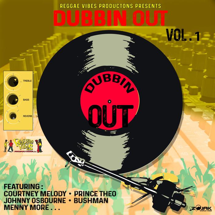 REGGAE VIBES PRODUCTIONS - Dubbin Out Vol 1