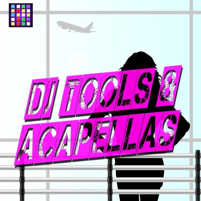 VARIOUS - DJ Tools & Acapellas