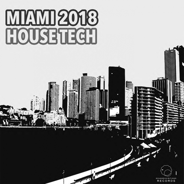 VARIOUS - Miami 2018 House Tech