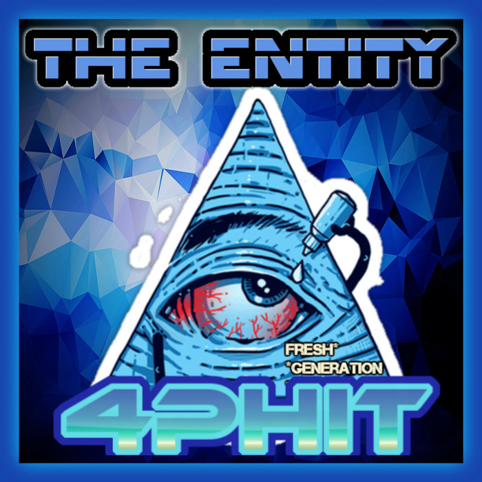 4PHIT - The Entity EP