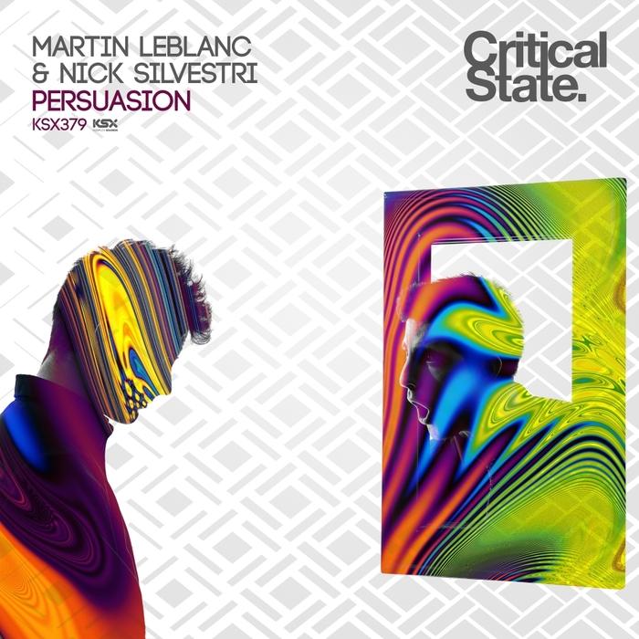 MARTIN LEBLANC & NICK SILVESTRI - Persuasion