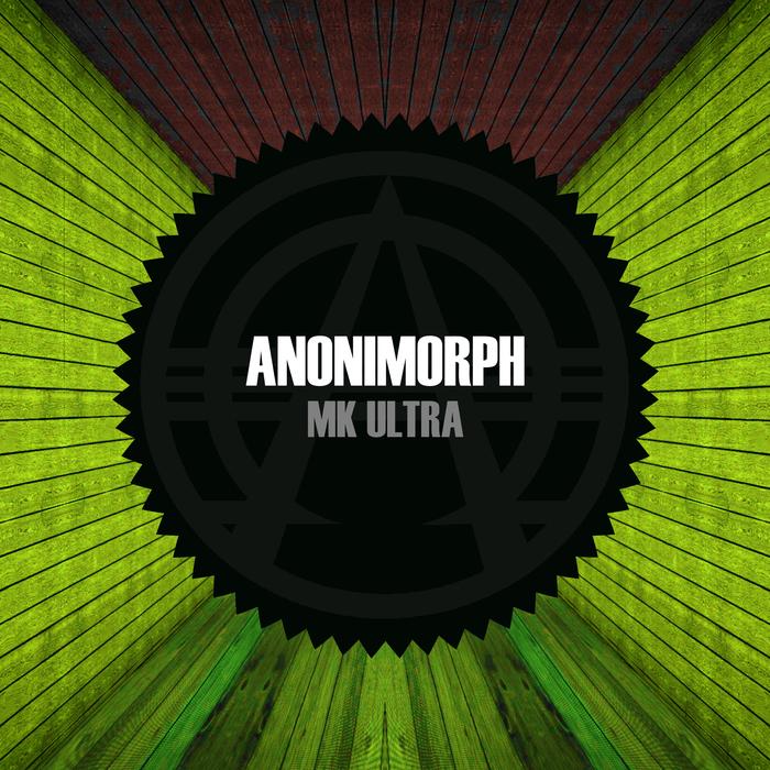 ANONIMORPH - MK Ultra