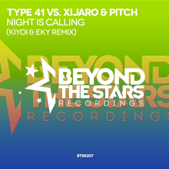 TYPE 41 vs XIJARO & PITCH - Night Is Calling (Kiyoi & Eky Remix)