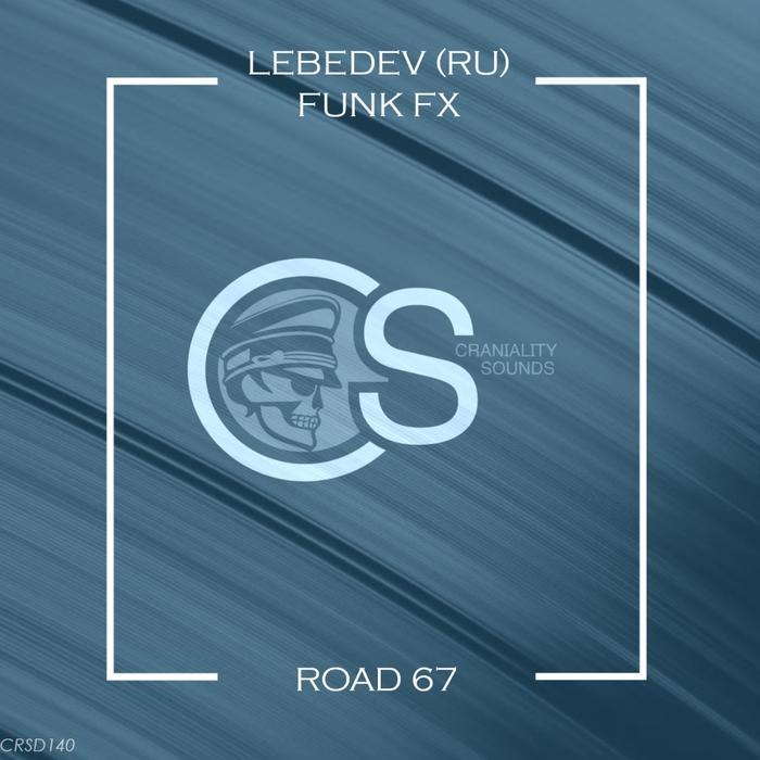 FUNK FX/LEBEDEV - Road 67