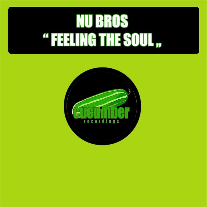 NU BROS - Feeling The Soul