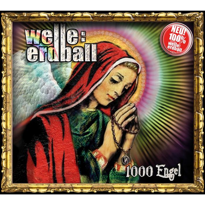 WELLE ERDBALL - 1000 Engel