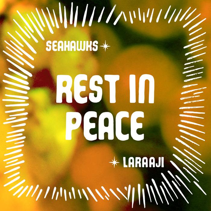 SEAHAWKS - Rest In Peace