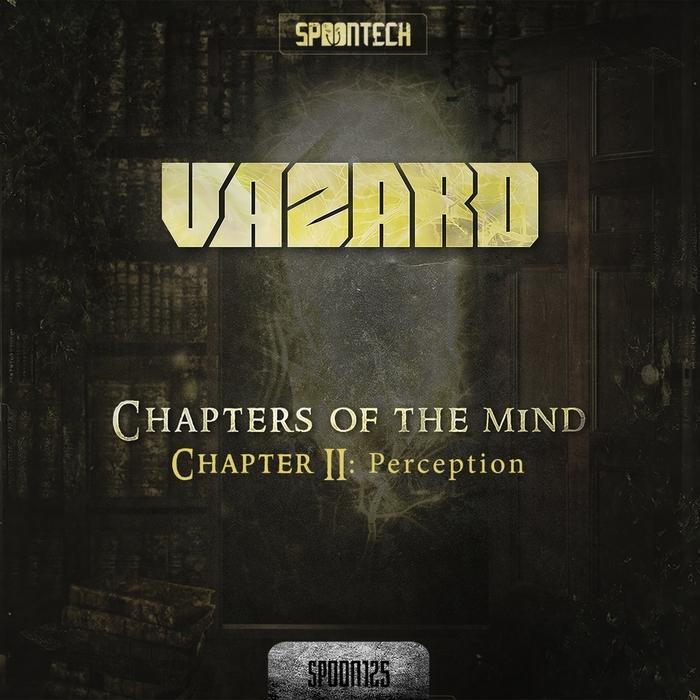 VAZARD - Chapter II: Perception