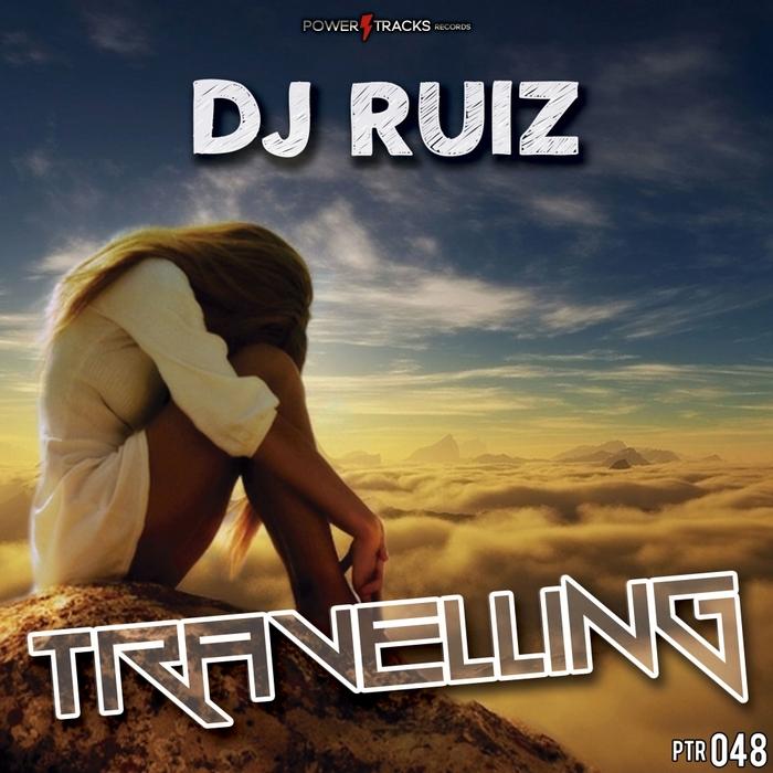 DJ RUIZ - Travelling