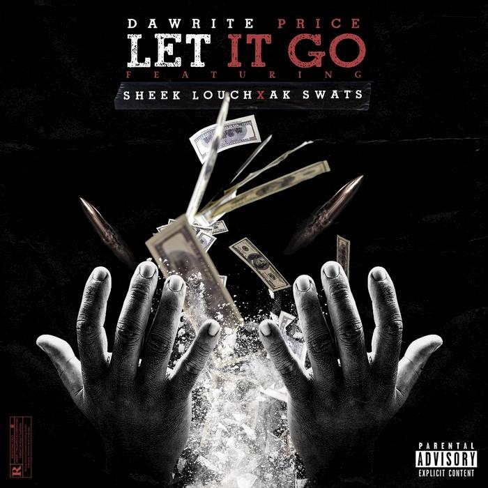 DAWRITE PRICE - Let It Go (Explicit)