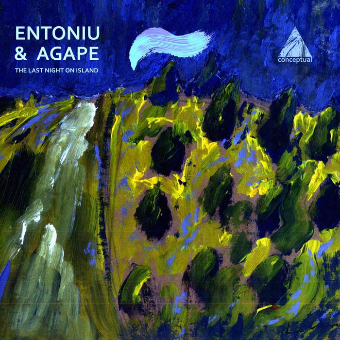 ENTONIU & AGAPE - The Last Night On Island