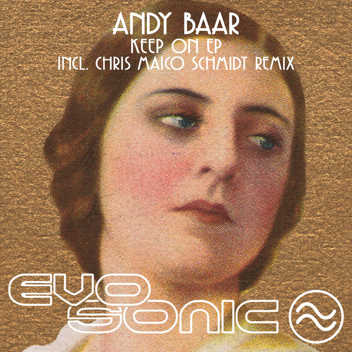 ANDY BAAR - Keep On EP