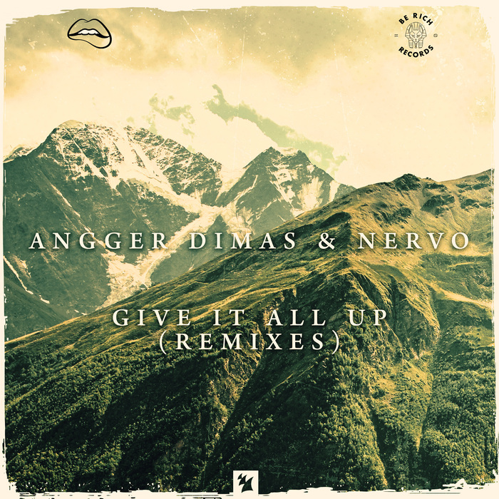 ANGGER DIMAS & NERVO - Give It All Up