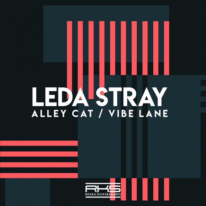LEDA STRAY - Alley Cat/Vibe Lane