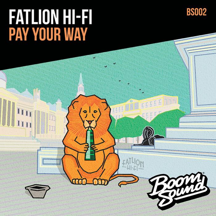 FATLION HIFI - Pay Your Way