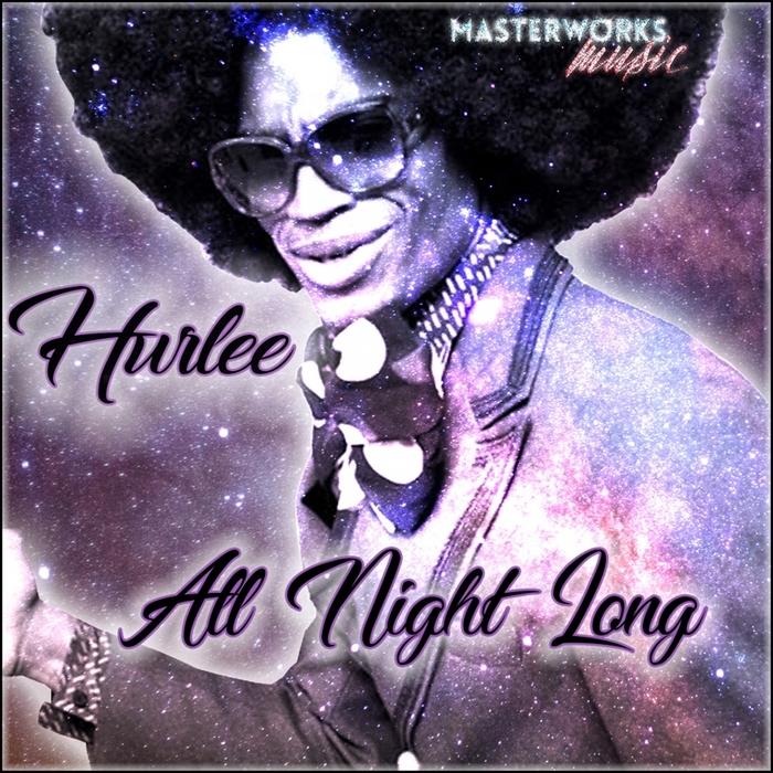 HURLEE - All Night Long