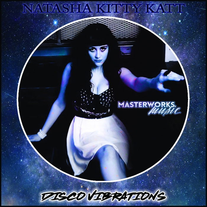 NATASHA KITTY KATT - Disco Vibrations