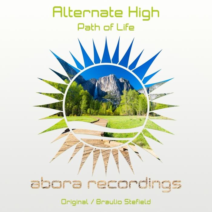 ALTERNATE HIGH - Path Of Life
