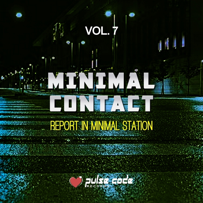 VARIOUS - Minimal Contact Vol 7 (Report In Minimal Station)