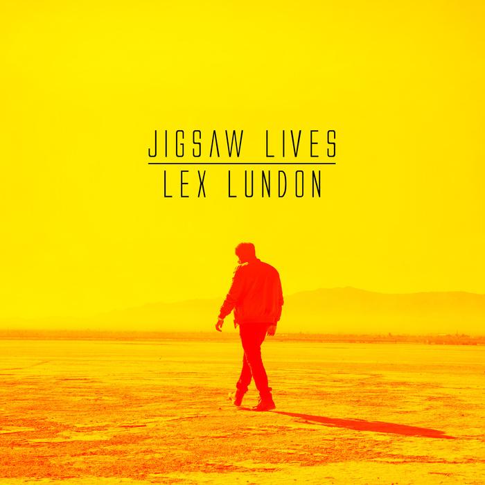 LEX LUNDON - Jigsaw Lives