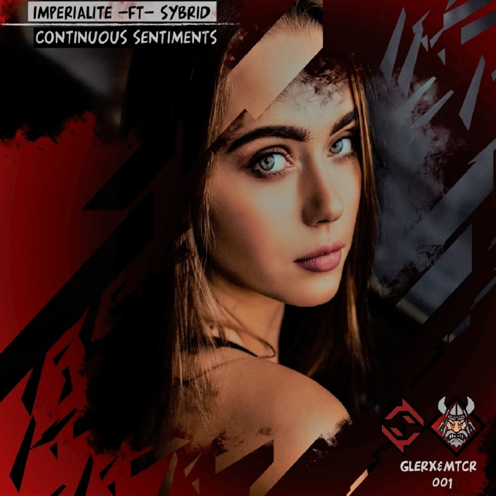 IMPERIAIITE feat SYBRID - Continuous Sentiments Valid