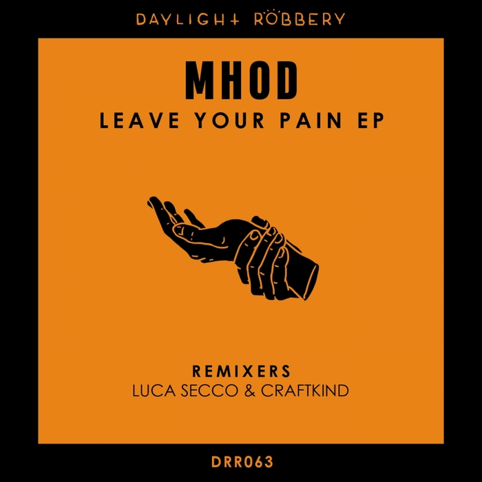 MHOD - Leave Your Pain EP