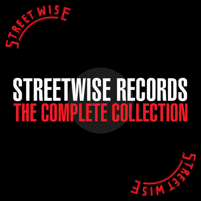 VARIOUS - Streetwise Records - The Complete Collection (Explicit)
