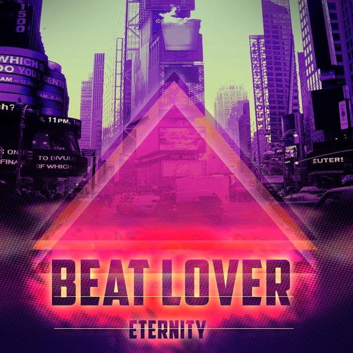 BEAT LOVER - Eternity