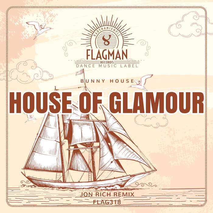 BUNNY HOUSE - House Of Glamour