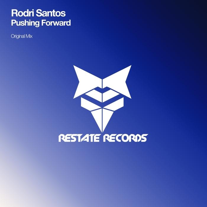RODRI SANTOS - Pushing Forward