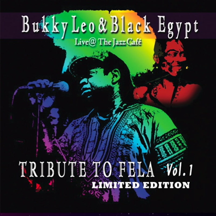 BUKKY LEO & BLACK EGYPT - Tribute To Fela Vol 1 (Live At The Jazz Cafe)