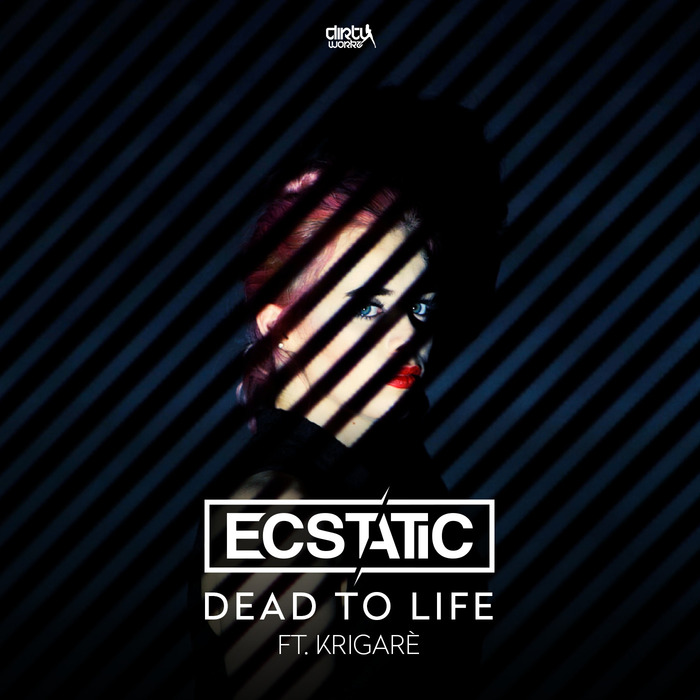 ECSTATIC feat KRIGARE - Dead To Life