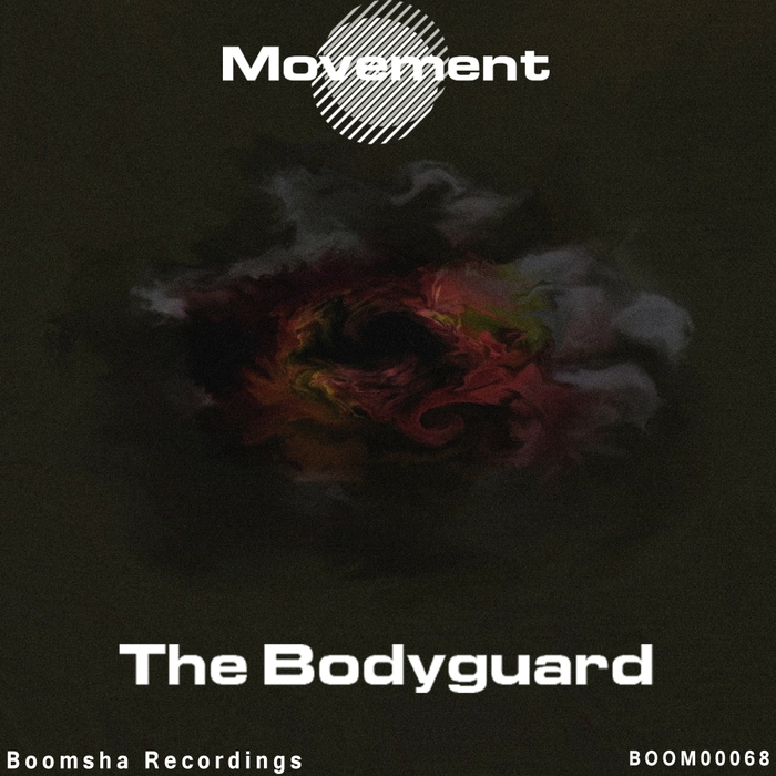 MOVEMENT - The Bodyguard